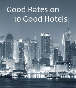 NYC skyline at night. Text reads Good Rates on 10 Good Hotels.