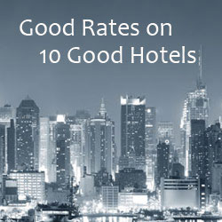 NYC skyline photo and text Good Rates on 10 Good Hotels