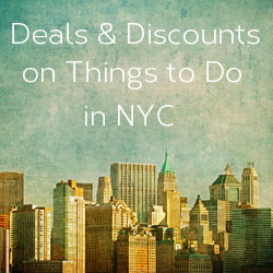 Image of NYC Buildings with text Discounts and Deals on Things to Do in NYC